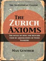 The Zurich Axioms