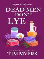 Dead Men Don't Lye