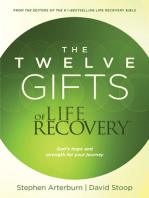 The Twelve Gifts of Life Recovery