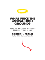 What Price the Moral High Ground?