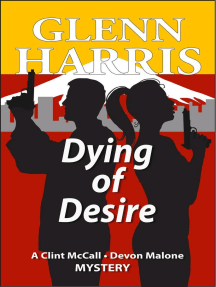 Dying of Desire (McCall / Malone Mystery, #4)