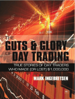 The Guts and Glory of Day Trading