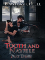 Tooth and Nayelle - Part three