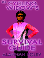 The Cycling Widow's Survival Guide