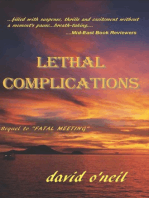 Lethal Complications