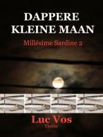 Dappere Kleine Maan, Millésime Sardine 2