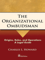 The Organizational Ombudsman: Origins, Roles, and Operations--A Legal Guide