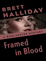 Framed in Blood