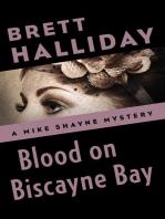 Blood on Biscayne Bay