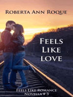 Feels Like Love (Feels Like Romance, #3)