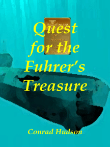 Quest for the Führer's Treasure