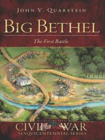 Big Bethel: The First Battle