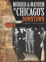 Murder and Mayhem in Chicago's Downtown