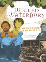 Wicked Waterbury