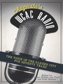 Augusta's WGAC Radio: The Voice of the Garden City for Seventy Years