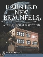 Haunted New Braunfels