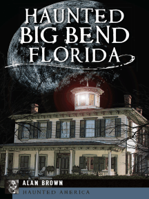 Haunted Big Bend, Florida