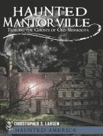 Haunted Mantorville