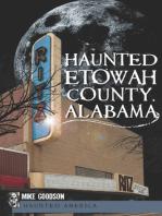 Haunted Etowah County, Alabama