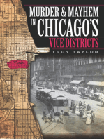 Murder and Mayhem in Chicago's Vice Districts