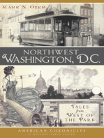 Northwest Washington, D.C.: Tales from West of the Park