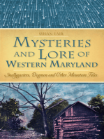 Mysteries and Lore of Western Maryland