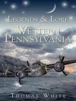 Legends & Lore of Western Pennsylvania