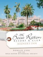 The Boca Raton Resort & Club: Mizner's Inn