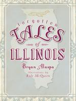 Forgotten Tales of Illinois