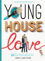 Young House Love: 243 Ways to Paint, Craft, Update & Show Your Home Some Love