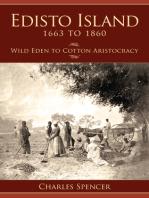 Edisto Island, 1663 to 1860