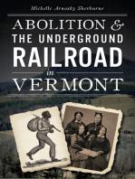 Abolition & the Underground Railroad in Vermont
