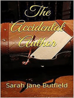 The Accidental Author (The What, Why, Where, When, Who & How Book Promotion Series 1, #1)