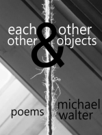 Each Other and Other Objects