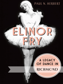 Elinor Fry: A Legacy of Dance in Richmond