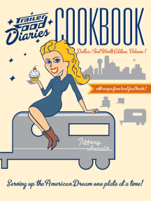 Trailer Food Diaries Cookbook: Dallas-Fort Worth Edition, Volume 1