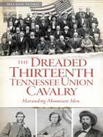 The Dreaded 13th Tennessee Union Cavalry