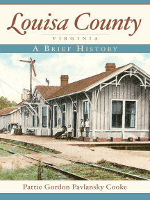 Louisa County, Virginia: A Brief History
