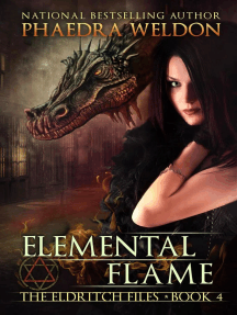 Elemental Flame: The Eldritch Files, #4