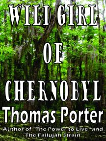 Wild Girl of Chernobyl