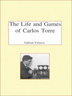 The Life and Chess Games of Carlos Torre