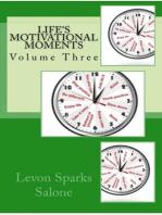 Life's Motivational Moments, Volume Three