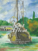Idiot Afloat, Book II, Cuba, Bothwell and Boot Key Harbor