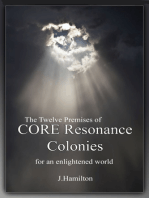 The Twelve Premises of CORE Resonance Colonies