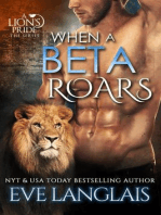 When A Beta Roars