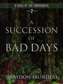 A Succession of Bad Days: Commonweal, #2