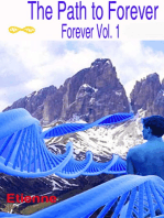 The Path To Forever (Revised edition. Forever, Vol 1)