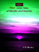 Four Little Tales of Murder and Insanity