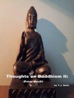 Thoughts on Buddhism II