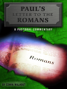 Paul's Letter to the Romans: A pastoral commentary